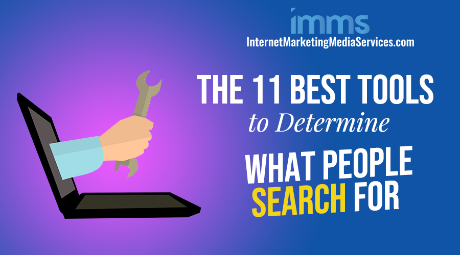 Best Tools to Determine What People Search